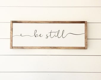 Be still, wood sign, pray sign, scripture sign
