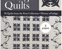 Indigo Quilt: 30 quilts from the Poos Colletion