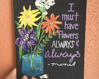 I must have flowers
