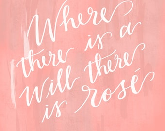 Where there is a will there is Rose