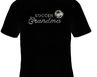 Soccer Grandma Shirt, Soccer Grandma Rhinestone Shirt, Grandma Soccer Tee, Grandma Bling Shirt, Grandma Soccer Tee, Soccer Grandma Shirt