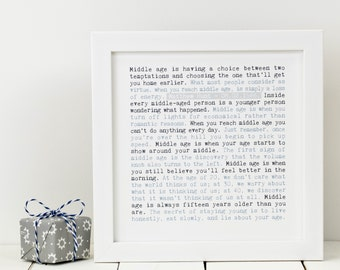 Personalised Middle Age Print; Personalised Birthday Gift; You're 40 Gift; 40th Birthday Gift; 50th Birthday Gift; PAP003