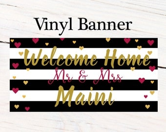 Welcome Home Banner ~ Personalized Party Banners - Mr & Mrs Wedding Banner, Wedding Shower Banner, Printed Vinyl Banner