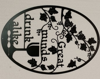 """Great Minds Drink Alike Metal Sign - 15"""" x 22"""""""