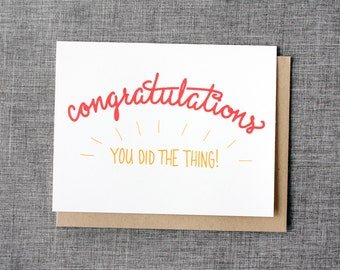 Congratulations! You Did the Thing! - Congratulations Card