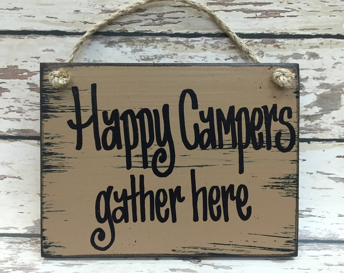 CAMPERS SIGN Wood Happy Camper Gather Here Campfire Bonfire Camp Cabin Fishing Boat Gift Fathers Day Friend Brother Grandfather Grandpa 6x8
