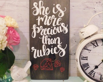 More Precious Than Rubies Wooden Sign
