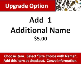 Upgrade Option, Add 1 Additional Name or Word