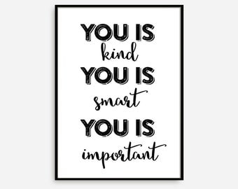 """Motivational Wall Decor """" You is Kind You is Smart You is Important """" Home Decor Gift Idea Wall Hanging Typography Poster"""