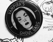 Vampira's Ghoul Gang Button 2 1/4