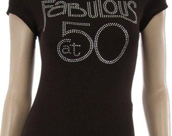 FABULOUS at 50 Rhinestone Shirt