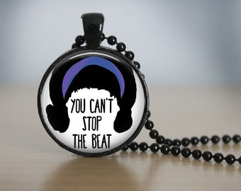 "Hairspray Musical ""You Can't Stop the Beat"" Pendant Necklace or Keychain"