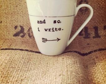 And so, i write COFFEE MUG