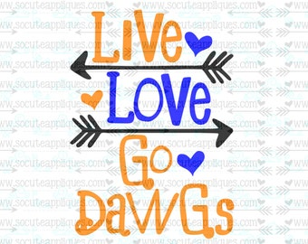 SVG, DXF, EPS Cut file, Live Love Go Dawgs, arrow svg, team spirit svg,  Football cut file socuteappliques, scrapbook file, SvG Sayings