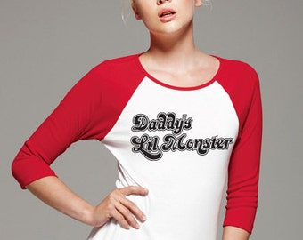 Harley Quinn Shirt - Daddy's Lil Monster - Suicide Squad 3/4 Sleeve Tshirt