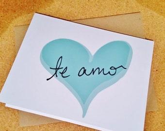 Te Amo - Spanish Greeting Card - I Love You - Love - Amor - Just Because - Anniversary - Spanish - Blank Card