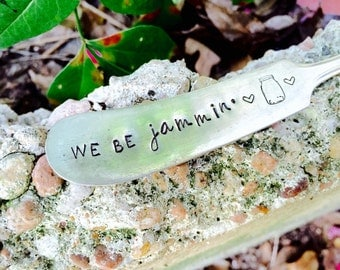 We Be Jammin' Knife, Stamped Butter Spreader, Jam Knife, Jelly Knife, Valentines Day Gift, Unique Gifts, Valentines Day, Stamped Knife