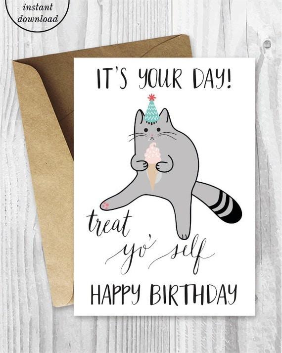 printable birthday cards treat yo self funny cat birthday, Birthday card