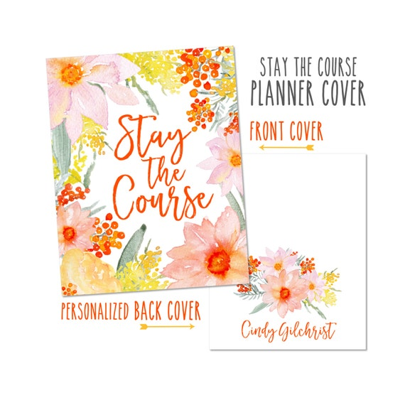 Monogrammed Planner Cover ~ Stay The Course ~ Choose Front Cover only or Cover Set - Many Planner Sizes Available!