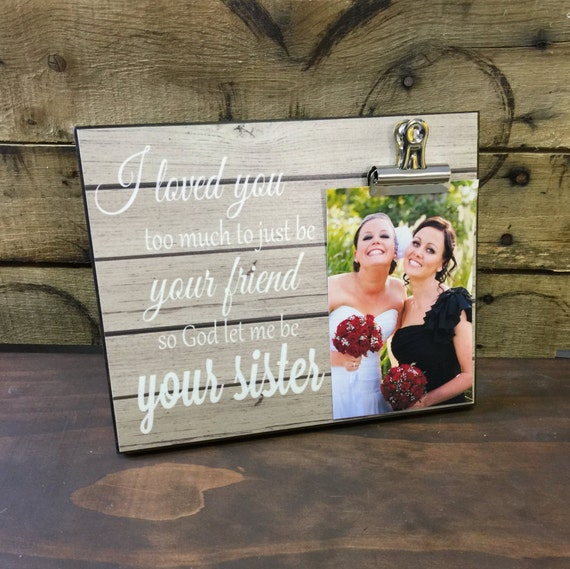 Best Wedding Gift For Cousin Sister : Personalized Picture Frame, Gift For Sister, Gift For Best Friend, I ...