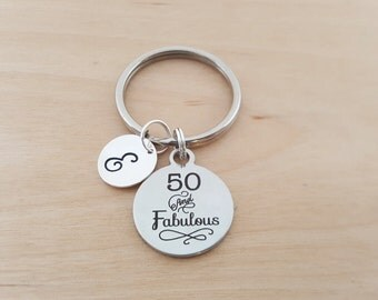 50 and Fabulous Key Chain - Personalized Key chain - Initial Key Chain - Custom Key Chain - Personalized Gift - Gift for Him/Her
