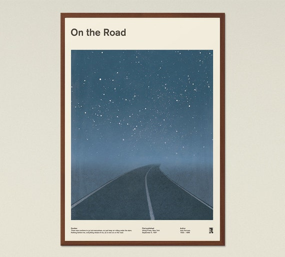 a literary analysis of on the road by jack kerouac Jack kerouac - poet - born in 1922 including allen ginsberg and william s burroughs, and in 1949 he began his most famous literary work, on the road.