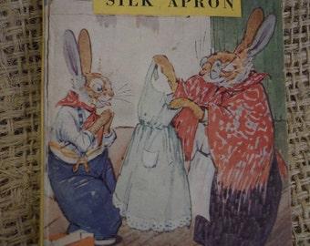 A Tasseltip Tale. The Silk Apron. A Vintage Ladybird Book. 1949