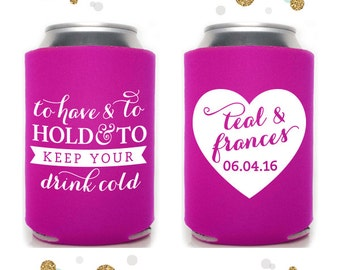 Heart - Wedding Can Cooler #20 - Personalized and Custom - To Have and To Hold - Bridal Wedding Favors, Beverage Insulators, Beer Huggers