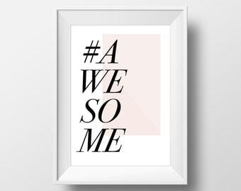 Awesome, Romantic Poster, Wall Art, Wall Print, Typography Print, Awesome Printable, Wall Prints, Nursery Art