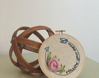 Follow Your Path Embroidery Hoop Art, Embroidery Art, 5 inch