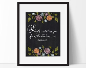 Strength Is What We Gain Quote Chalkboard Art, Chalkboard Lettering, Chalk Art, Strength Quotes, Strength Wall Art, Strength Print, Strength
