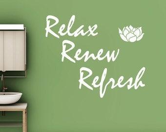 Relax Renew Refresh - Bathroom Wall Decal
