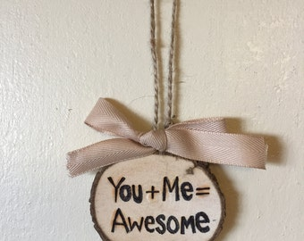 You and Me Ornament, Valentines Gift Tag, Wood Burned Ornament