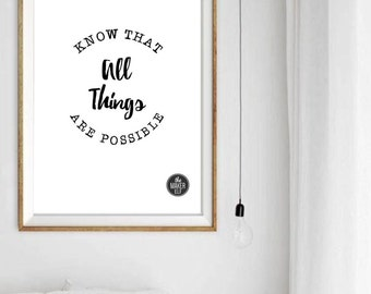 Possible, Quote, Art Print, Instant Download, Black and White, Home Decor, Wordings, Inspiration, Lyrics