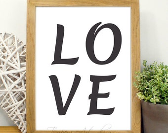 Black and White Art, Black and White love, Love Print, Love Typography, Love Printable, Love Poster, Wall Art Printable, Black - White Love