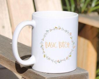 Coffee Mug | Basic | Funny Coffee Mug | Cute Coffee Mug for Friend | Bestie Birthday Gift | Floral Mug | Flower Mug | Sassy Basic Mug