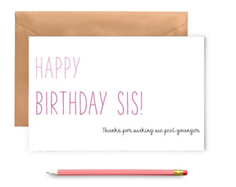 Happy Birthday Card - Sister Birthday Card