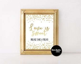 Love Is Sweet Take A Treat Sign   Wedding Shower   Bridal Shower   Decor   Gold Foil Confetti    Digital File   Instant Download