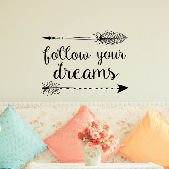 Follow Your Dreams Wall Stickers Decals Art Quotes | eBay