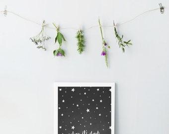 When its dark look for stars print - Nursery wall posters - DArk stars wall poster - Nursery wall posters - Night wall prints - Printable