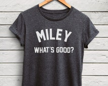 Miley What's Good Shirt Womens - miley cyrus tshirt, nicki minaj shirts, miley whats good tshirt, miley cyrus top, nicki minaj tops