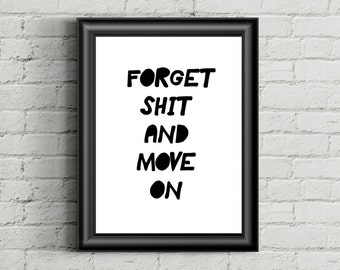 Keep Moving Forward, Typographi, Qotes, Typorgraphy, Inspirational Speech, Inspired Quotes, Big Minimal Poster, Sweden Poster Print