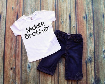Middle Brother - New Baby Gift - New Middle Brother - Middle Brother Tee - Middle Brother Shirt - Middle Brother Gift - Gift for New Brother