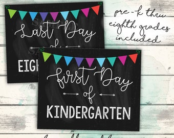First Day of School Sign, Printable First AND Last Day of School Signs, PRE-K and Kindergarten through Eighth Grades, First Day Printable