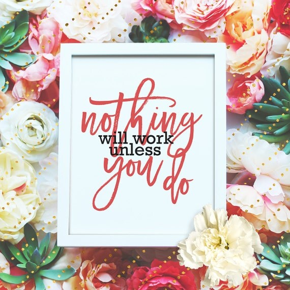 """Nothing will work unless you do - 8x10"""" Motivational Workout Printable Art, Exercise Poster - Wall Art, Exercise Print - Instant Download"""