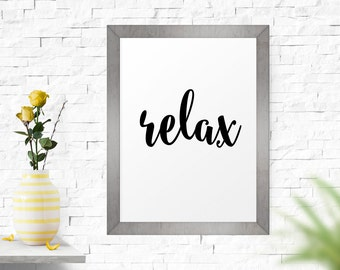 Printable Art Relax, Office Wall Art, Typography Print, Minimalist Print, Inspirational Motivational Printable Wall Art, Motivational Print