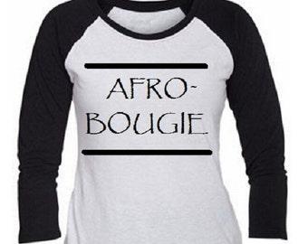Natural hair AFRO- BOUGIE  shirt