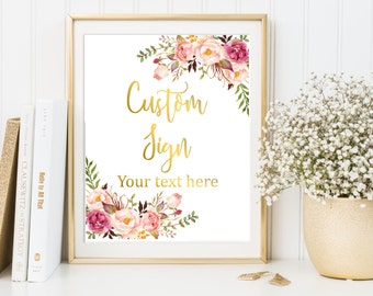 Gold Floral Boho Custom Sign, Floral Custom Wedding Sign, Printable Peonies Boho Sign Bridal Shower Sign, Wedding Sign, Download 110-G 025-G