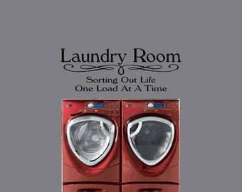 Laundry Room Sorting Out Life One Load At A Time Removable Wall Vinyl Art Home Decor Expressions