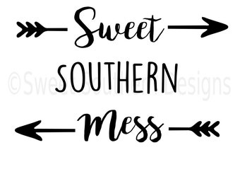 Sweet Southern Mess SVG instant download design for cricut or silhouette